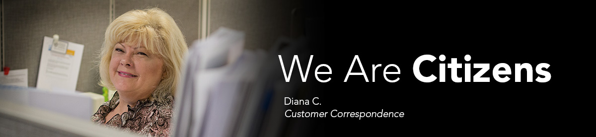 We Are Citizens: Diana C., Customer Correspondence