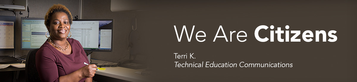 We Are Citizens: Terri K., Technical Education Communications